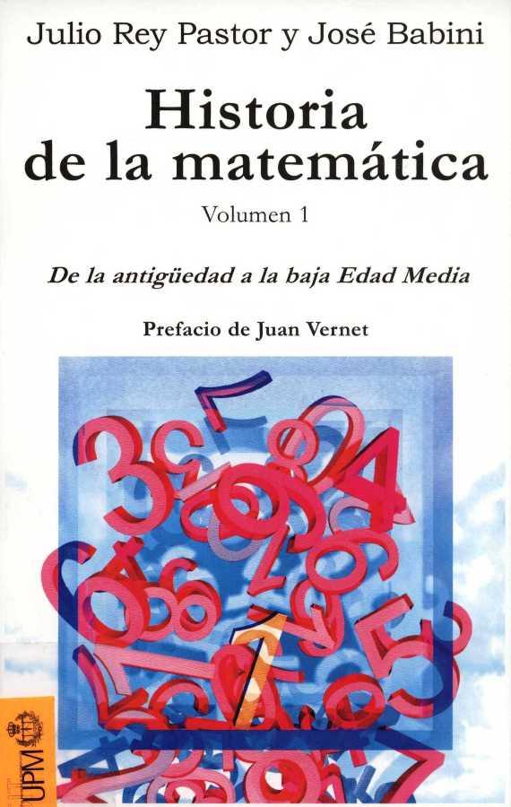 Historia de la matematica volumen 1 y 2 julio pastor for Historia de la gastronomia pdf
