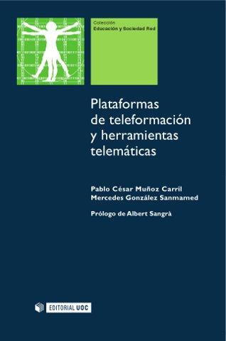 Plataformas de teleformación y herramientas telemáticas / Muñoz Carril + González Sanmamed