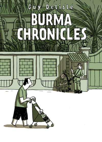 Burma chronicles / Guy Delisle